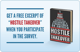 "Get a free excerpt of ""Hostile Takeover"" when you participate in the survey."
